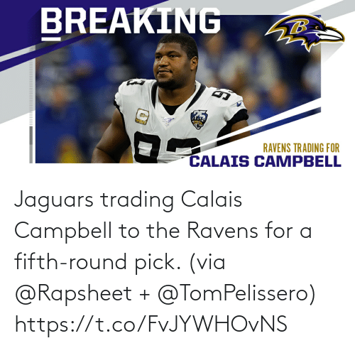 trading: Jaguars trading Calais Campbell to the Ravens for a fifth-round pick. (via @Rapsheet + @TomPelissero) https://t.co/FvJYWHOvNS