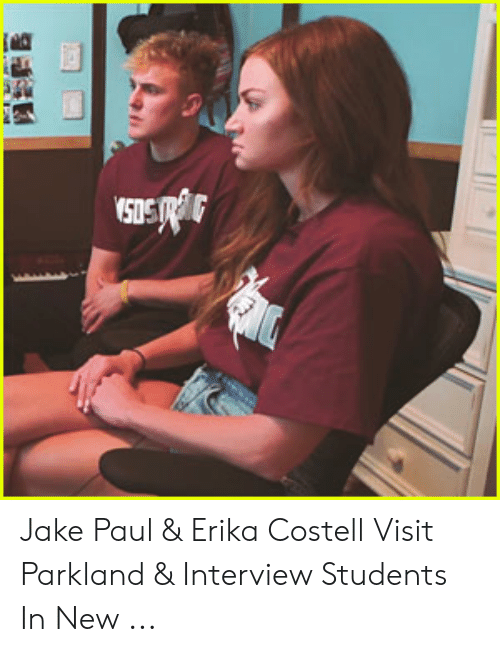 Erika Costell: Jake Paul & Erika Costell Visit Parkland & Interview Students In New ...