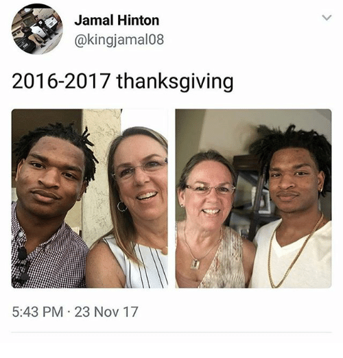 Ironic, Thanksgiving, and Nov: Jamal Hinton  kingjamal08  2016-2017 thanksgiving  5:43 PM 23 Nov 17
