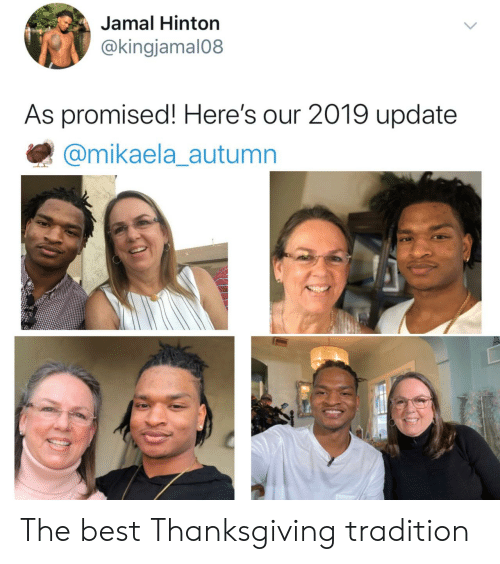 Promised: Jamal Hinton  @kingjamal08  As promised! Here's our 2019 update  @mikaela_autumn The best Thanksgiving tradition