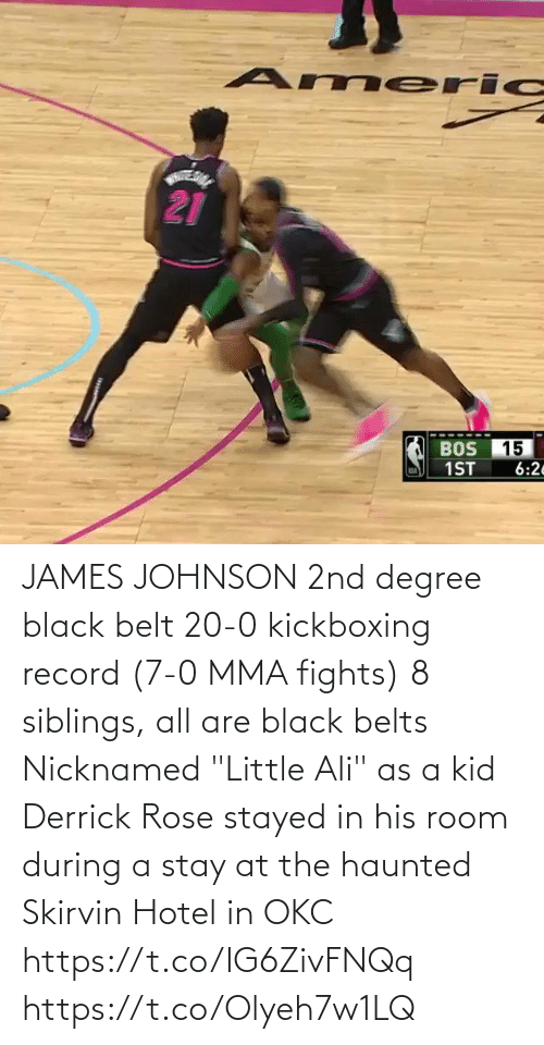 """Ali: JAMES JOHNSON   2nd degree black belt  20-0 kickboxing record (7-0 MMA fights)  8 siblings, all are black belts  Nicknamed """"Little Ali"""" as a kid  Derrick Rose stayed in his room during a stay at the haunted Skirvin Hotel in OKC   https://t.co/IG6ZivFNQq https://t.co/Olyeh7w1LQ"""