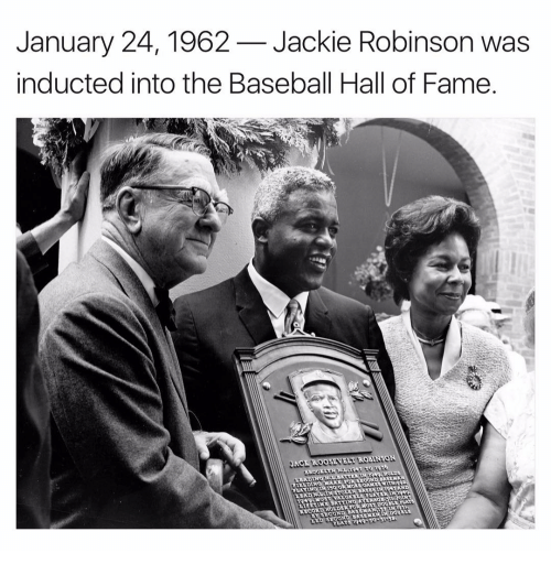 induction: January 24, 1962 Jackie Robinson was  inducted into the Baseball Hall of Fame.  OBINSON  a 1926  HOLDL  RECORD HOLDER FOR MOST DOUBLL  SECOND BASEMEN IN DOUNLE