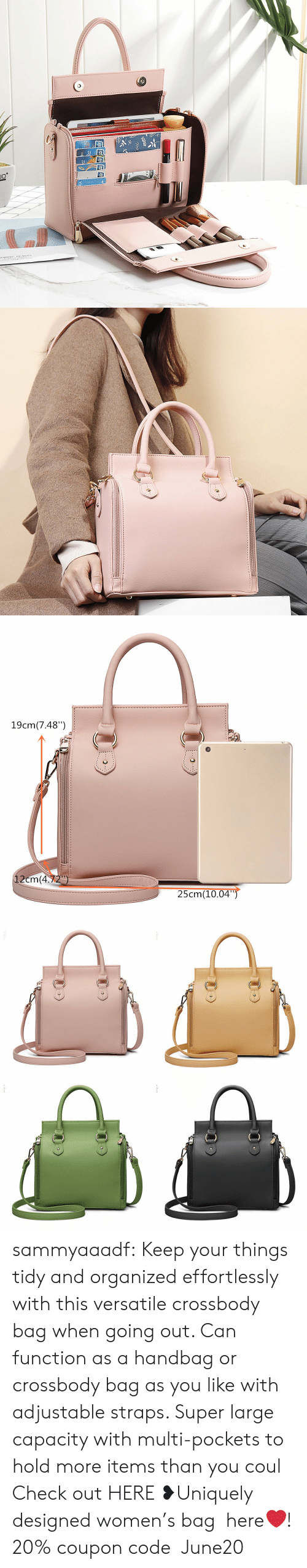 "Tumblr, Blog, and Women: JC  ORDIC EANTS   19cm(7.48"")  12cm(4.72)  25cm(10.04"") sammyaaadf: Keep your things tidy and organized effortlessly with this versatile crossbody bag when going out. Can function as a handbag or crossbody bag as you like with adjustable straps. Super large capacity with multi-pockets to hold more items than you coul Check out HERE ❥Uniquely designed women's bag  here❤! 20% coupon code:June20"