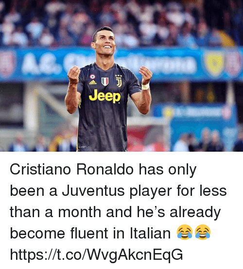 Cristiano Ronaldo, Soccer, and Jeep: Jeep Cristiano Ronaldo has only been a Juventus player for less than a month and he's already become fluent in Italian 😂😂 https://t.co/WvgAkcnEqG