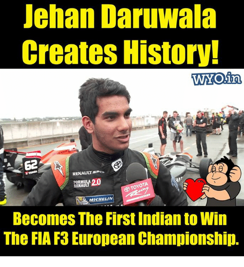 renault: Jehan Daruwala  Creates History!  RENAULT SPO  ,,2.0  TOYOTA  MICHELIN  Becomes The First Indian to Win  The FIA F3 European Championship.