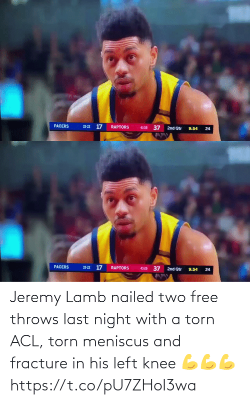 Jeremy: Jeremy Lamb nailed two free throws last night with a torn ACL, torn meniscus and fracture in his left knee  💪💪💪 https://t.co/pU7ZHoI3wa