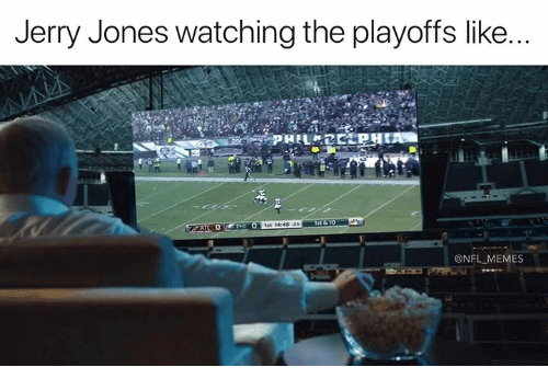 Jerry Jones: Jerry Jones watching the playoffs like  ist &10  @NFL MEMES