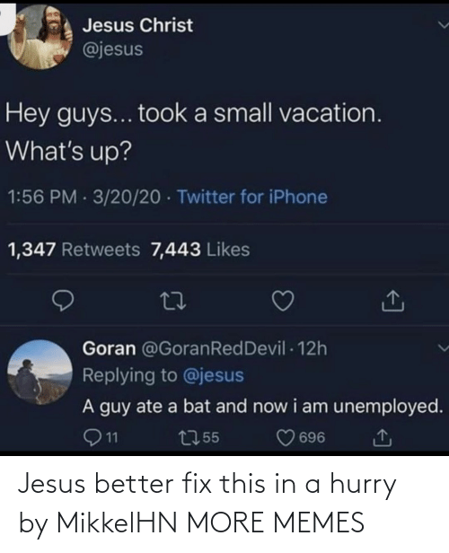 Fix: Jesus better fix this in a hurry by MikkelHN MORE MEMES