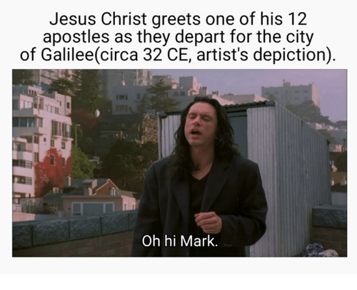 Apostles: Jesus Christ greets one of his 12  apostles as they depart for the city  of Galilee(circa 32 CE, artist's depiction)  Oh hi Mark.