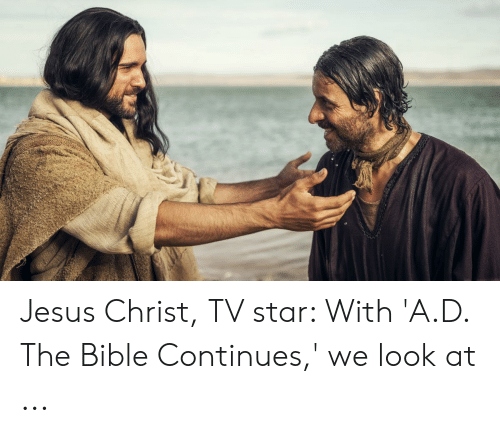Jesus Cross Lightsaber: Jesus Christ, TV star: With 'A.D. The Bible Continues,' we look at ...