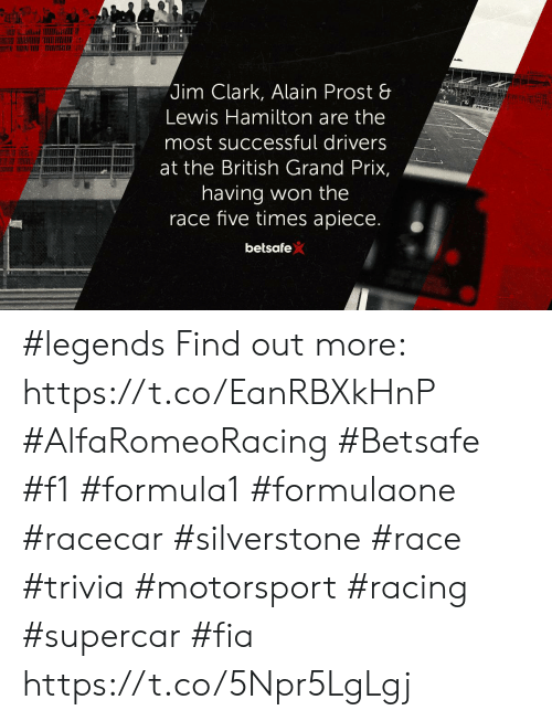Memes, F1, and British: Jim Clark, Alain Prost &  Lewis Hamilton are the  most successful drivers  at the British Grand Prix,  having won the  race five times apiece.  betsafe #legends Find out more: https://t.co/EanRBXkHnP  #AlfaRomeoRacing #Betsafe #f1 #formula1 #formulaone #racecar #silverstone #race #trivia #motorsport #racing #supercar #fia https://t.co/5Npr5LgLgj