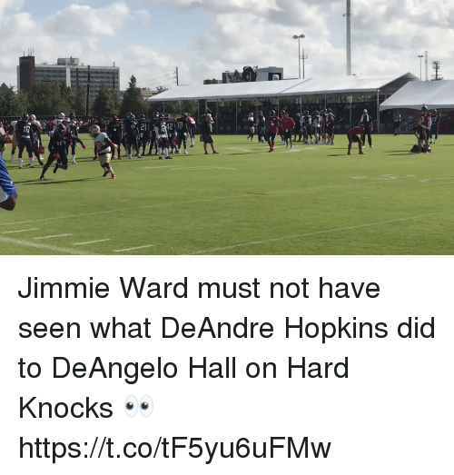 Nfl, Hard Knocks, and Did: Jimmie Ward must not have seen what DeAndre Hopkins did to DeAngelo Hall on Hard Knocks 👀  https://t.co/tF5yu6uFMw