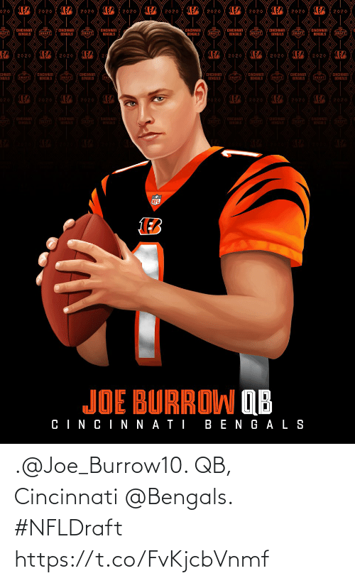 joe: .@Joe_Burrow10. QB, Cincinnati @Bengals. #NFLDraft https://t.co/FvKjcbVnmf