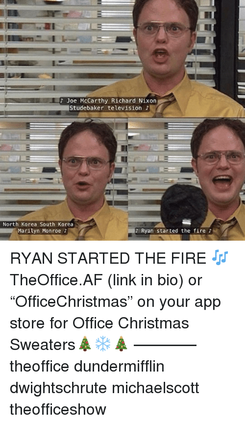 """Marilyn Monroe: Joe McCarthy Richard Nixon  Studebaker television J  North Korea South Korea  Marilyn Monroe t  Ryan started the fire RYAN STARTED THE FIRE 🎶 TheOffice.AF (link in bio) or """"OfficeChristmas"""" on your app store for Office Christmas Sweaters🎄❄️🎄 ———— theoffice dundermifflin dwightschrute michaelscott theofficeshow"""