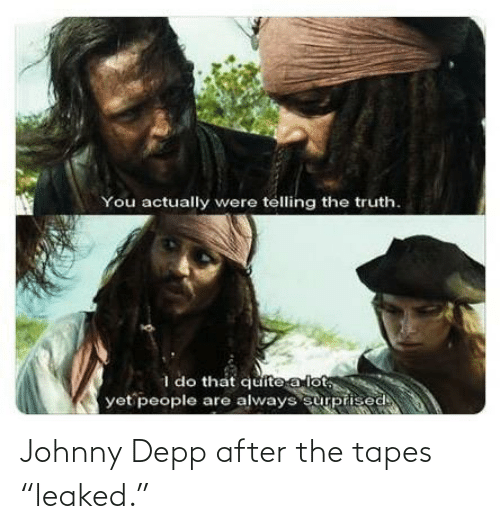"""Tapes: Johnny Depp after the tapes """"leaked."""""""