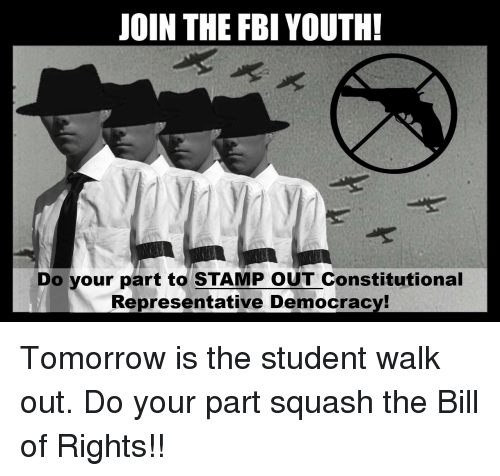 Fbi, Tomorrow, and Democracy: JOIN THE FBI YOUTH!  Do your part to STAMP OUT Constitutional  Representative Democracy!