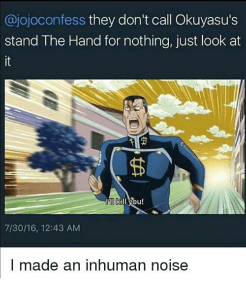 They Don't Call Okuyasu's Stand the Hand for Nothing Just Look at It