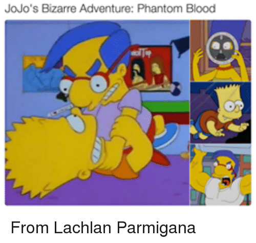 jojo bizarre adventure: JoJo's  Bizarre Adventure: Phantom Blood From Lachlan Parmigana