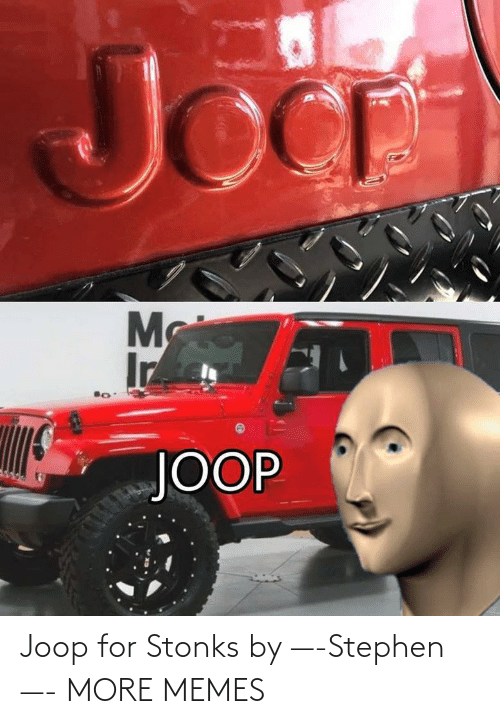 for: Joop for Stonks by —-Stephen—- MORE MEMES