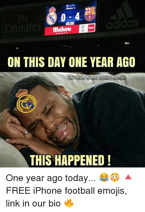 kicked in the balls: JORNADA 12  adidas  45:00  LFP  ON THIS DAY ONE YEAR AGO  VIA KICK IN THE BALLS HAMZA  THIS HAPPENED! One year ago today... 😂😳 🔺FREE iPhone football emojis, link in our bio 🔥