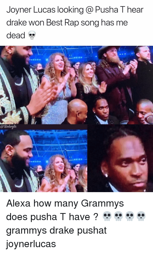 Grammys: Joyner Lucas looking @ Pusha T hear  drake won Best Rap song has me  dead  Rodvyla Alexa how many Grammys does pusha T have ? 💀💀💀💀 grammys drake pushat joynerlucas