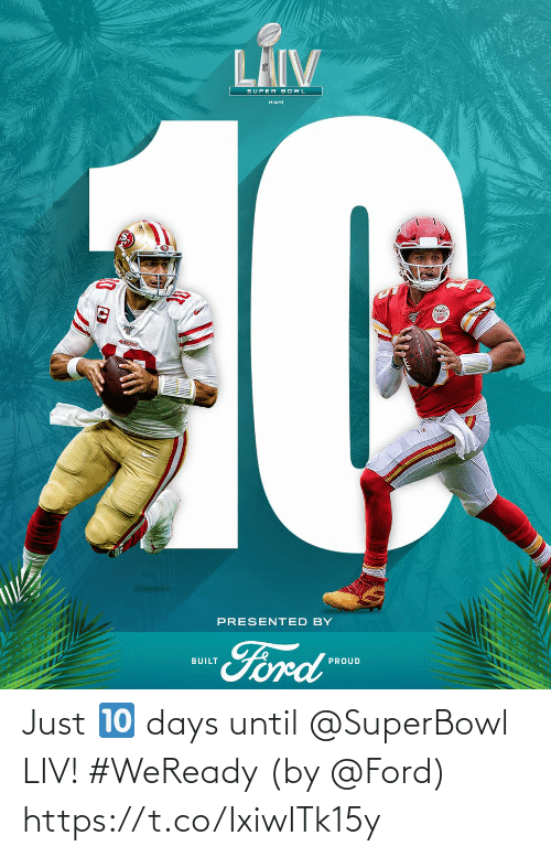 Memes, Ford, and Superbowl: Just 🔟 days until @SuperBowl LIV! #WeReady  (by @Ford) https://t.co/IxiwITk15y