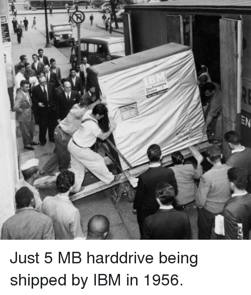 ibm: Just 5 MB harddrive being shipped by IBM in 1956.