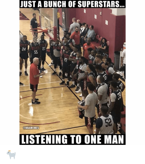 Nba, One, and Man: JUST A BUNCH OF SUPERSTARS  24  23  52  @NBAMEMES  LISTENING TO ONE MAN 🐐