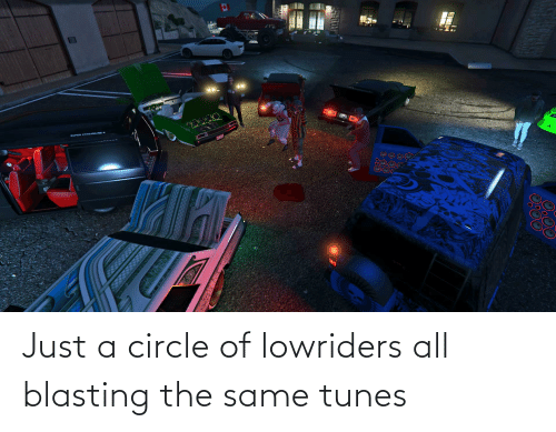 tunes: Just a circle of lowriders all blasting the same tunes