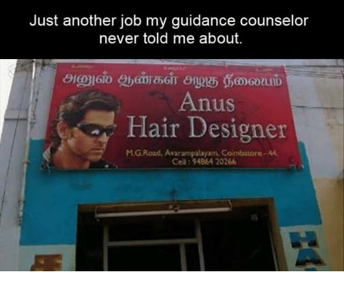 Never, Another, and Job: Just another job my guidance counselor  never told me about.  Anus  flair besigner  UlS  M.G Road, Avarampalayam, Coimbatore-4  Cell:94864 20266