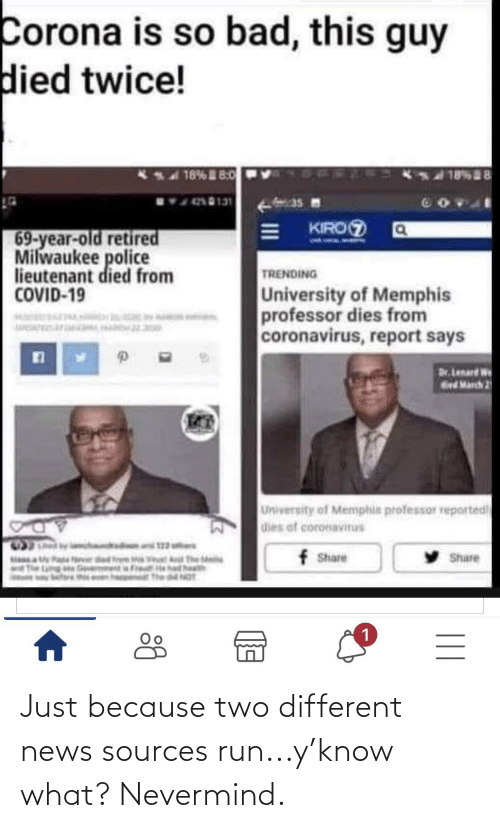 nevermind: Just because two different news sources run...y'know what? Nevermind.