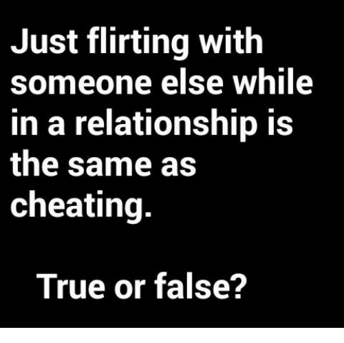 flirting vs cheating committed relationship memes pictures 2017 men