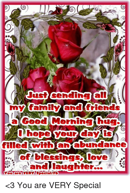 Just Gendina All My Family And Friends A Good Morning Hug Hopes Your
