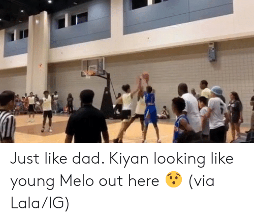 melo: Just like dad. Kiyan looking like young Melo out here 😯  (via Lala/IG)
