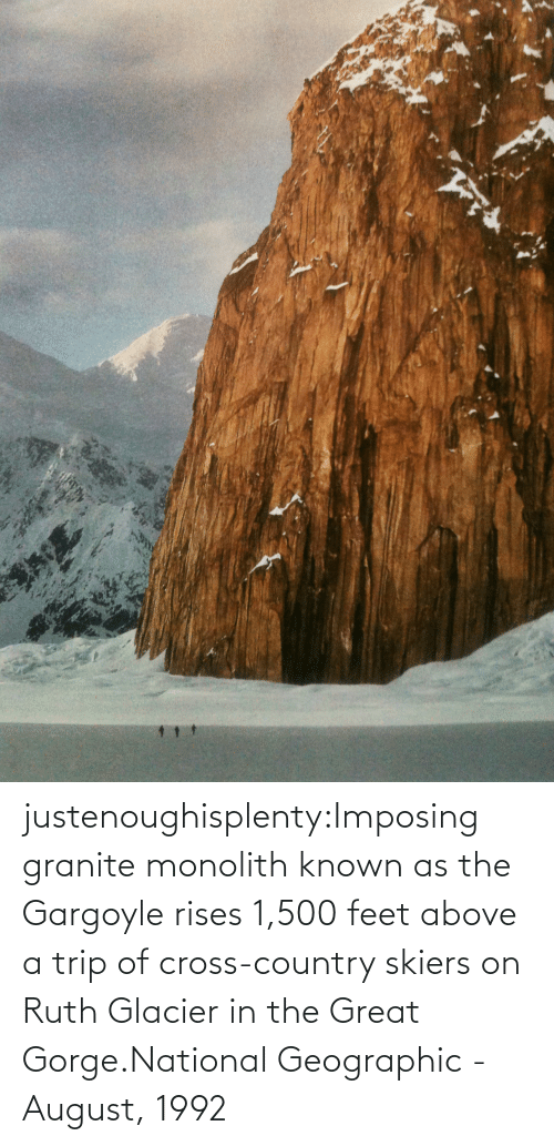 Tumblr, Blog, and Cross: justenoughisplenty:Imposing granite monolith known as the Gargoyle rises 1,500 feet above a trip of cross-country skiers on Ruth Glacier in the Great Gorge.National Geographic - August, 1992