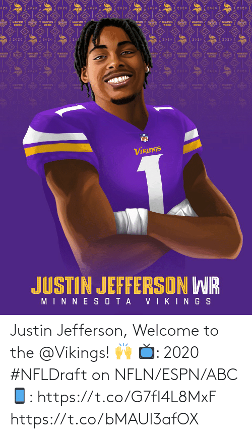 welcome: Justin Jefferson, Welcome to the @Vikings! 🙌   📺: 2020 #NFLDraft on NFLN/ESPN/ABC 📱: https://t.co/G7fI4L8MxF https://t.co/bMAUl3afOX