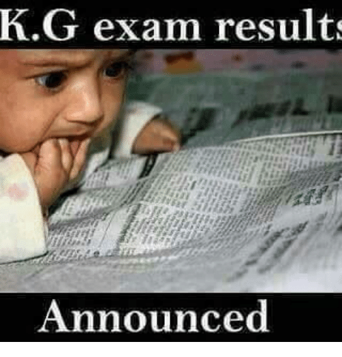 Memes, 🤖, and  Exam Results: K.G exam results  Announced