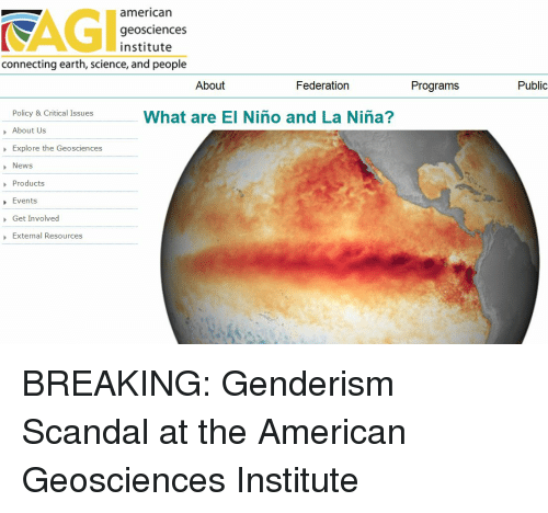 News, American, and Earth: KAGI  american  geosciences  institute  connecting earth, science, and people  About  Federation  Programs  Public  Policy & Critical Issues  About Us  Explore the Geosciences  News  Products  Events  Get Involved  External Resources  What are El Nino and La Niña?