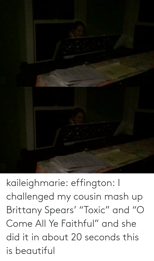 "seconds: kaileighmarie:  effington:  I challenged my cousin mash up Brittany Spears' ""Toxic"" and ""O Come All Ye Faithful"" and she did it in about 20 seconds   this is beautiful"