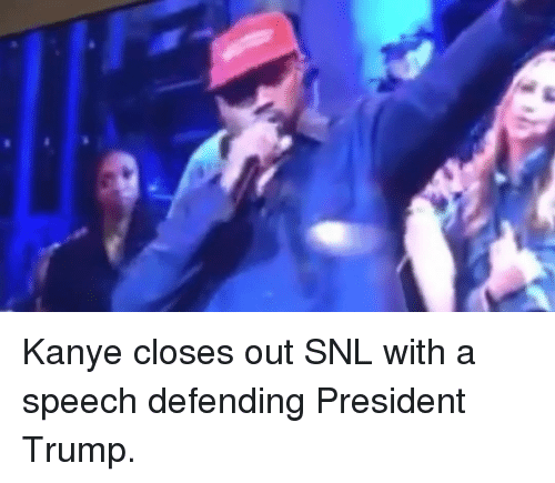 SNL: Kanye closes out SNL with a speech defending President Trump.