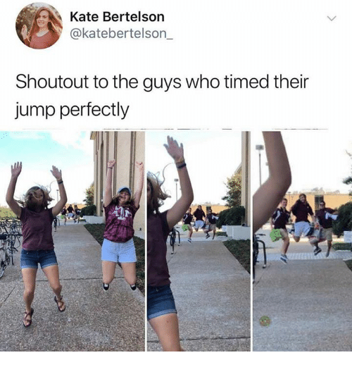 Dank, 🤖, and Who: Kate Bertelson  @katebertelson  Shoutout to the guys who timed their  jump perfectly