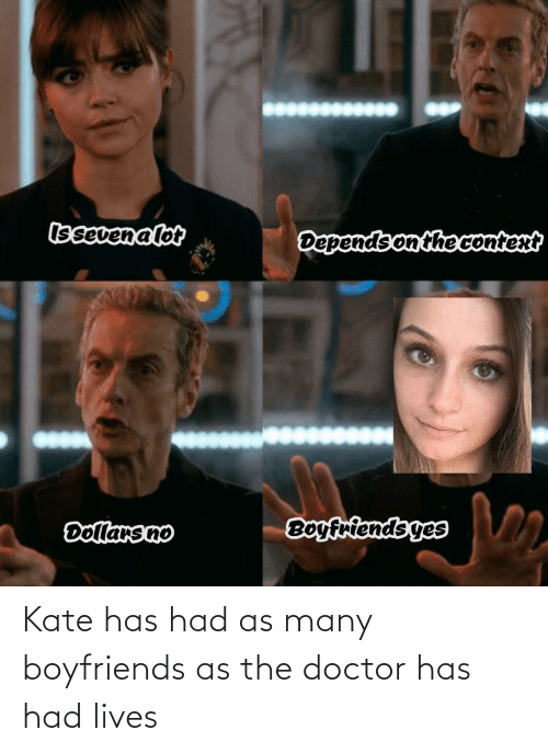 Doctor Who: Kate has had as many boyfriends as the doctor has had lives