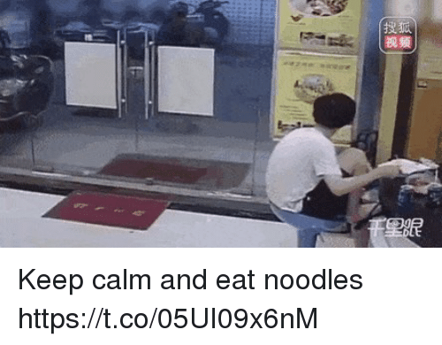 keep calm and: Keep calm and eat noodles https://t.co/05UI09x6nM