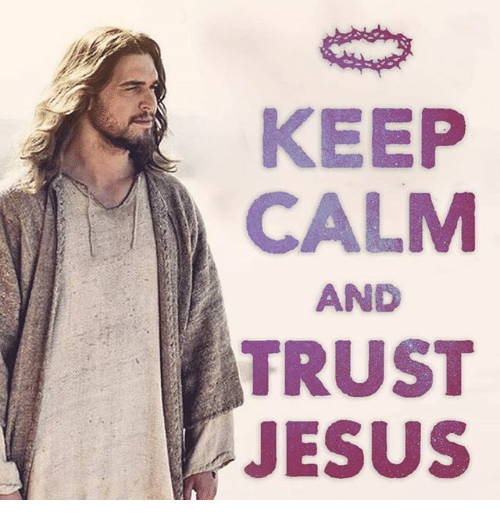 Keep Calms: KEEP  CALM  AND  RUST  JESUS