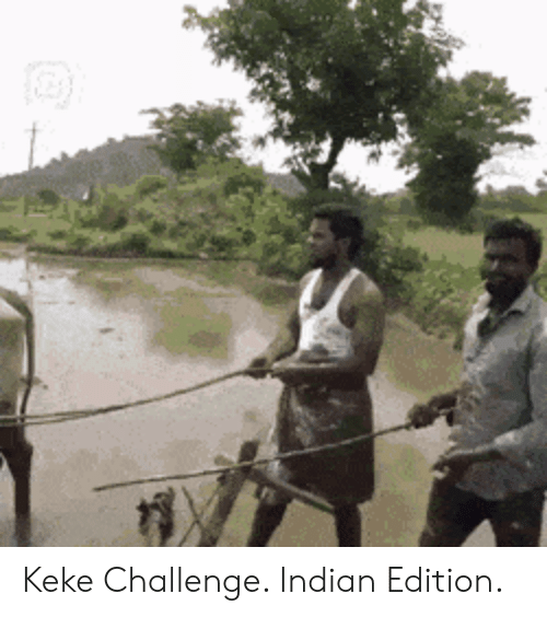 keke: Keke Challenge. Indian Edition.