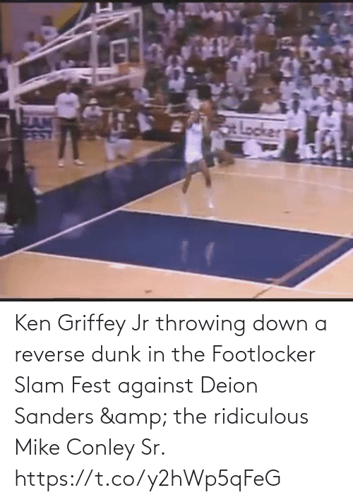 🤖: Ken Griffey Jr throwing down a reverse dunk in the Footlocker Slam Fest against Deion Sanders & the ridiculous Mike Conley Sr.   https://t.co/y2hWp5qFeG