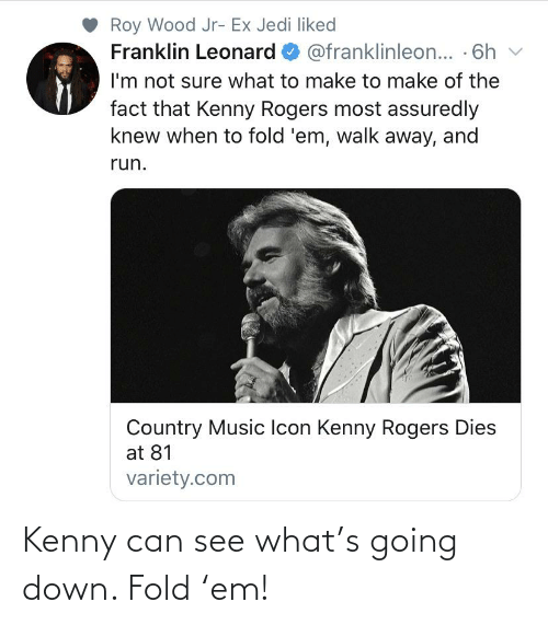 kenny: Kenny can see what's going down. Fold 'em!