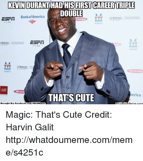 lms: KEVIN DURANT HAD HIS FIRST CAREER TRIPLE  DOUBLE  Bank of America  Merrill  LMS  THATS CUTE  erica  t By Facebook  com/NBAMennes Magic: That's Cute Credit: Harvin Galit  http://whatdoumeme.com/meme/s4251c