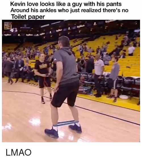 Funny, Kevin Love, and Lmao: Kevin love looks like a guy with his pants  Around his ankles who just realized there's no  Toilet paper LMAO