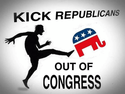 Congress, Kick, and Republicans: KICK REPUBLICANS  OUT OF  CONGRESS